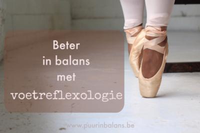 Beter in balans met voetreflexologie